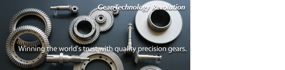 Winning the world's trust with quality precision gears